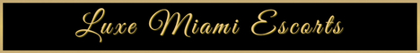 LUXE Miami Escorts